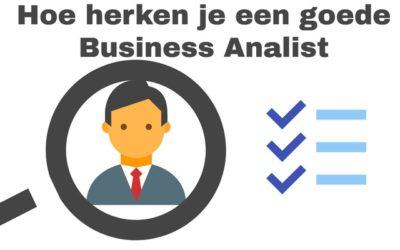 Hoe herken je een goede business analist
