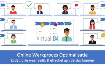 Nieuw – Online Werkproces optimalisatie zodat je weer veilig en effectief verder kan!